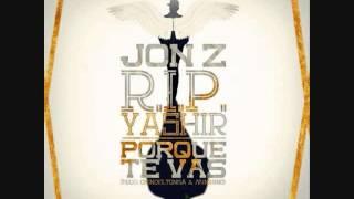 Jon.Z Por que te vas RIP Yashir Prod by Chino el Tonka & Miniking