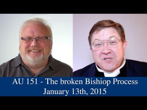 AU 151 - The broken Bishop Process
