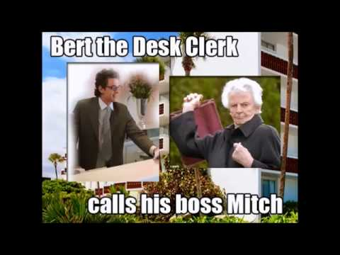 Bert the Desk Clerk calls his boss Mitch