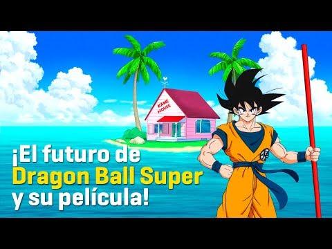 ¡El futuro de Dragon Ball Super y su nueva película!
