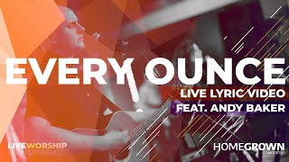 Play Every Ounce (feat. Andy Baker) (Live)