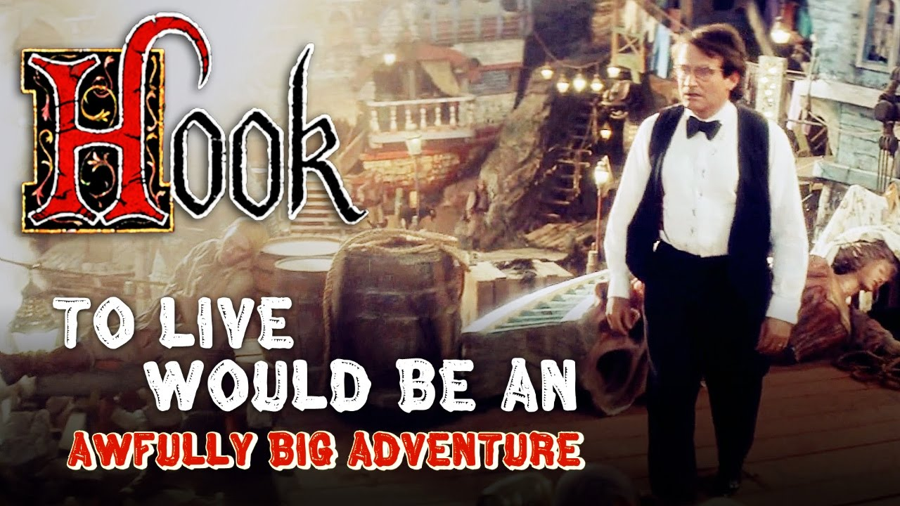 Hook To Live Would Be An Awfully Big Adventure Tribute Youtube
