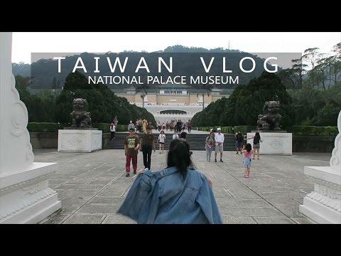 National Palace Museum | TAIPEI CITY, TAIWAN, VLOG