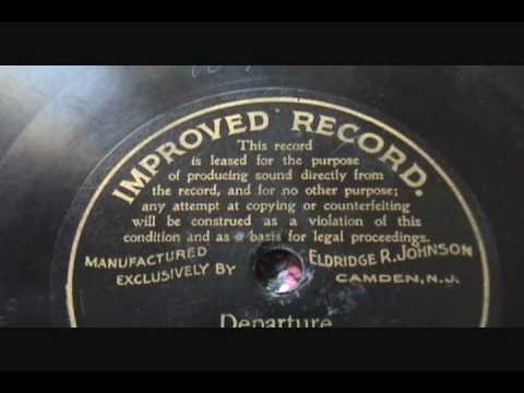 """Departure"" Historic 1900 Victor Talking Machine Recording George Broderick on IMPROVED RECORD label"