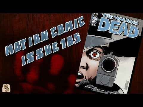 The Walking Dead: Issue 105 - Motion Comic