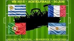 WM Tipps Achtelfinale: Frankreich - Argentinien und Uruguay - Portugal (Prognosen und Vorhersagen)
