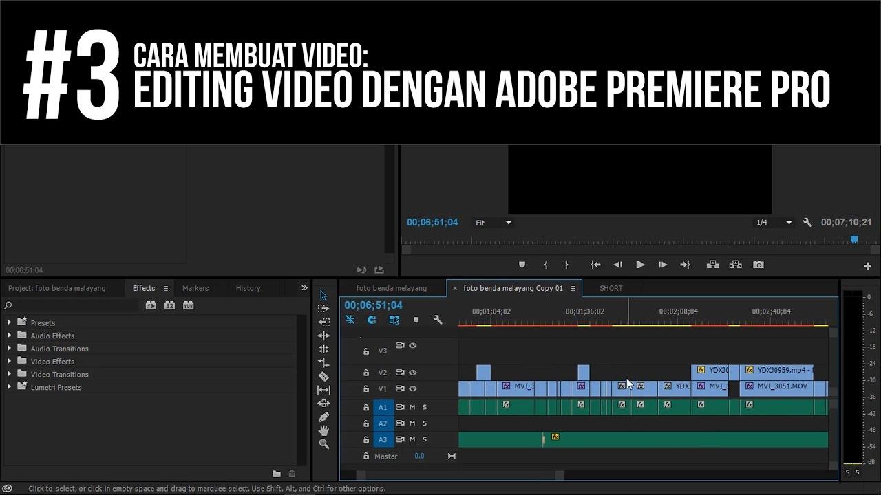 Cara Membuat Video Editing Video Dengan Adobe Premiere Pro 3 Youtube