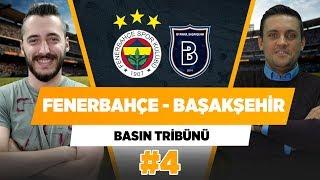 Fenerbahçe, Başakşehiri rahat yener.  Hakan Gündoğar   Berkay Tokgöz  Basın Tribünü  4