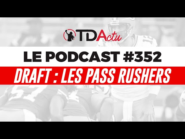 #352 - Draft : Chase Young et les stars du pass rush