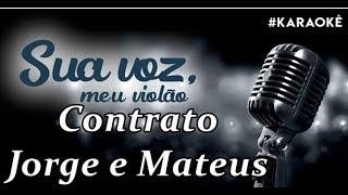 Baixar Sua voz, meu Violão. Contrato - Jorge e Mateus. (Karaokê Violão)