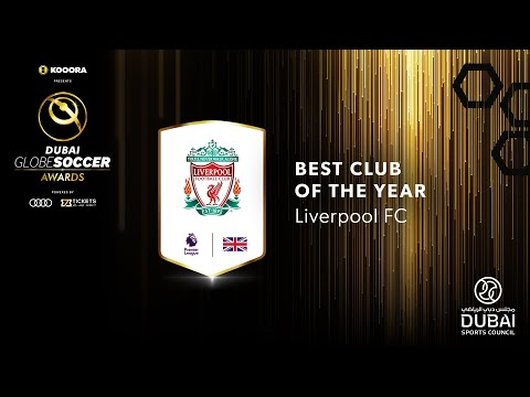 Liverpool FC - Best Club of the Year - 11th Globe Soccer Awards