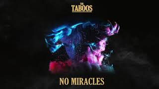 The Taboos - No Miracles (Official Audio)