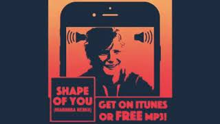 Shape Of You Remix(Nhạc Chuông)