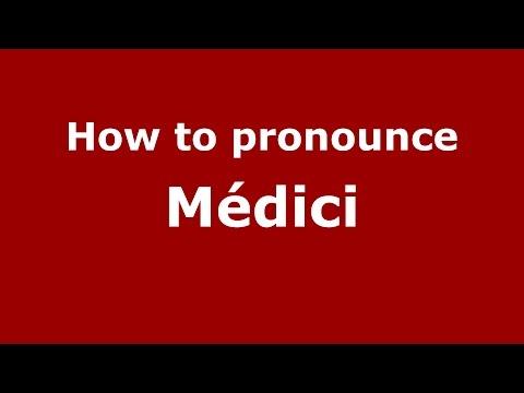 How To Pronounce Médici (Argentine Spanish/Argentina) - PronounceNames.com