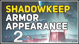 How to change Armor Appearance Shadowkeep Destiny 2