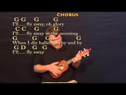 I'll Fly Away - Soprano Ukulele Cover Lesson with Chords/Lyrics