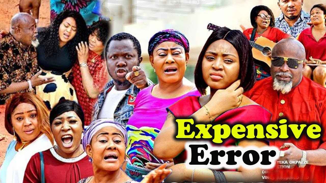 Expensive Error Complete Part 1&2- [NEW MOVIE]REGINA DANEILS/NGOZI EZEONU 2021 LATEST NIGERIAN MOVIE