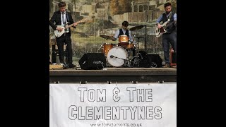 Tom & The Clementynes Lock Down Session No1