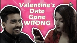 VALENTINE's DATE GONE WRONG | Aashqeen