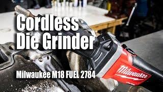 Milwaukee Cordless Die Grinder M18 FUEL Video Review - Model 2784