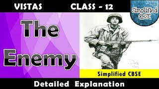 The Enemy | Vistas  Chapter - 4 | Part - 1 | Detailed Explanation