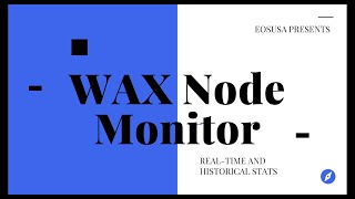 The WAX Node Monitor tracks real-time AND historical stats for ALL WAX NODES!
