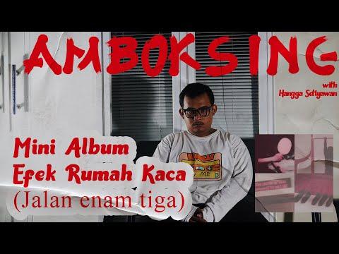 Download  Amboksing eps 1 : Mini Album Efek Rumah Kaca  Jalan Enam Tiga  Gratis, download lagu terbaru