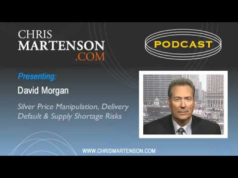 David Morgan: Silver Price Manipulation, Delivery Default & Supply Shortage Risks