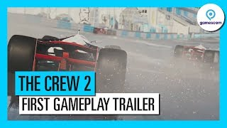 THE CREW 2 – GAMESCOM 2017 - FIRST GAMEPLAY TRAILER