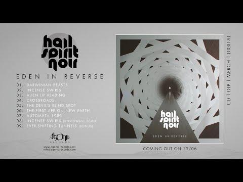 HAIL SPIRIT NOIR - Eden In Reverse (Official Album Stream)