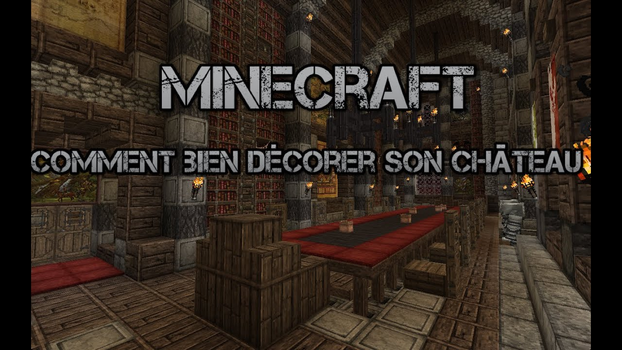 minecraft comment bien d corer son ch teau youtube. Black Bedroom Furniture Sets. Home Design Ideas