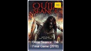 Video Nonton film Ouija Seance The Final Game (update 3 juli 2018) download MP3, 3GP, MP4, WEBM, AVI, FLV September 2018