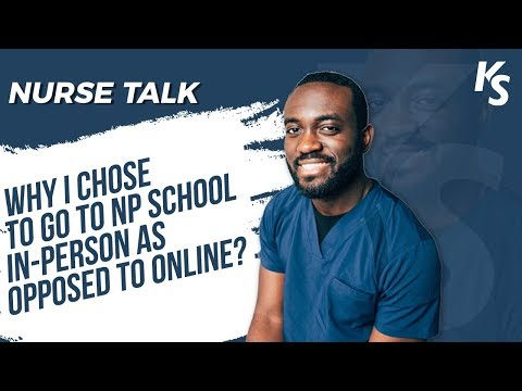 Why I Chose To Go To NP School In-Person As Opposed To Online?