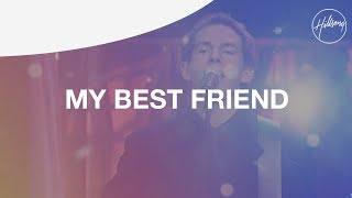 My Best Friend - Hillsong Worship