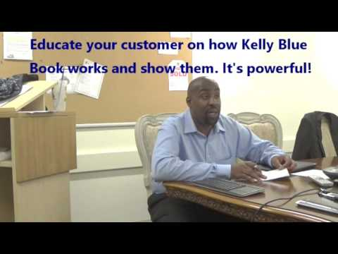 How to Handle the Kelly Blue Book Trade Objection - Automotive Sales Training 3.0