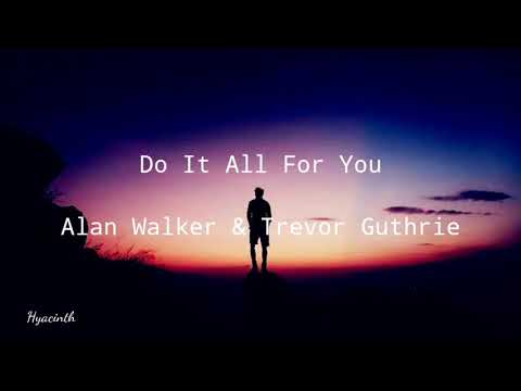 alan-walker---do-it-all-for-you