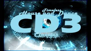 Timeless House, Trance and Dance Classics Mix CD3 by Dj Djero