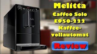 Melitta Caffeo Solo E950 222 Kaffeevollautomat - Bester Kaffeevollautomat unter 250 Euro ?