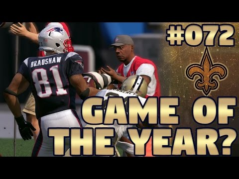 GAME OF THE YEAR??? | Saints @ Patriots (S2,W2) | Madden NFL 17 New Orleans Saints Franchise Ep. 72