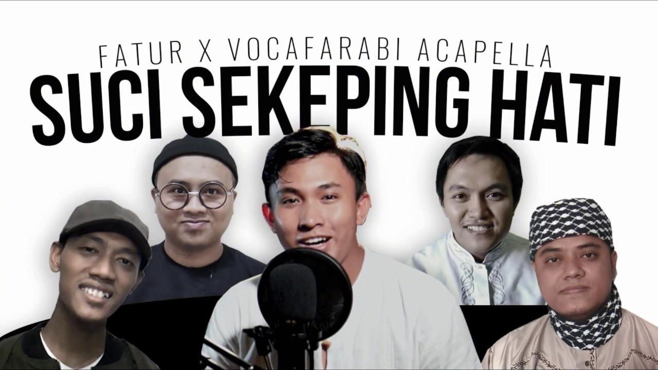 Download Suci Sekeping Hati Saujana (Nasyid Cover) by Vocarabi ft Fathur