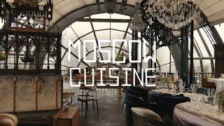Moscow Cuisine