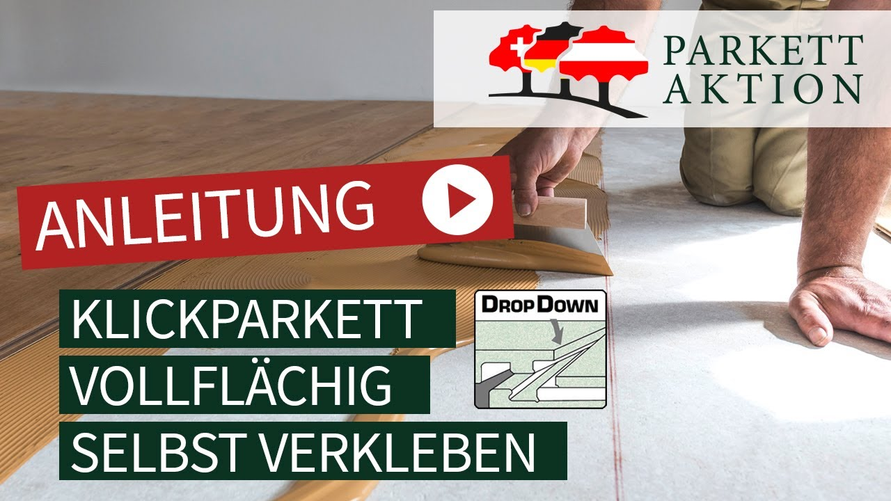 Parkett Kleben Anleitung Landhausdielen Verlegen Klickparkett