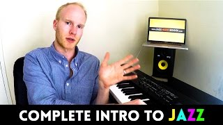 COMPLETE INTRODUCTION TO JAZZ: Beginner Jazz Piano Lesson