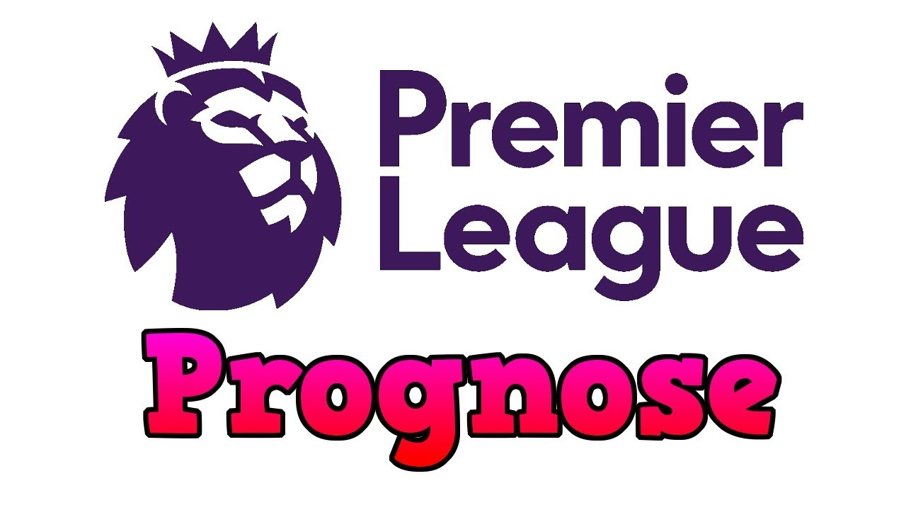 Premier League Prognose