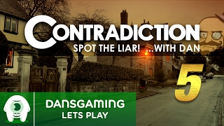 Let's Play: Contradiction - Spot the Liar! Part 5 w/ Dansgaming | PC Gameplay