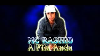 Video Rashid - A fila anda - Dj Caique download MP3, 3GP, MP4, WEBM, AVI, FLV Juli 2018