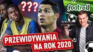 50 piłkarskich przepowiedni na 2020 rok!