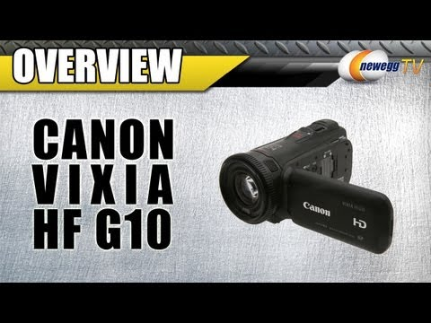 Newegg TV: Canon VIXIA HF G10 High Definition HDD/Flash Memory Camcorder Overview