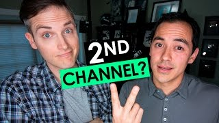 Should You Start a Second YouTube Channel? — 5 Tips
