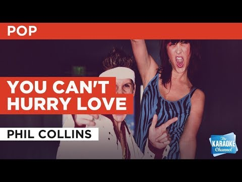 You Can't Hurry Love in the style of Phil Collins | Karaoke with Lyrics